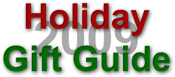 Holiday Gift Guide 2009