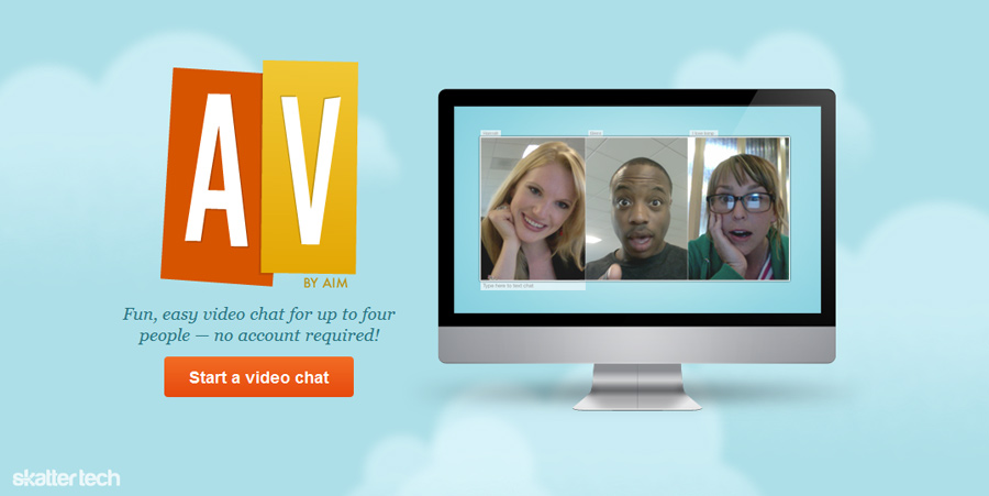 AV By AIM Brings 4 Person Video Chat To The Browser | Skatter